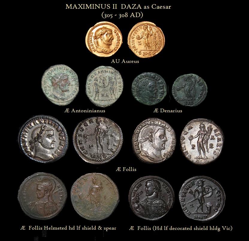 MAXIMINUS II  DAZA CAESAR Aureus Antoninianus Denarius Follis