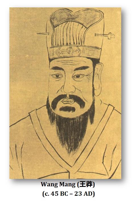 Wang Mang (45 BC – 23 AD)