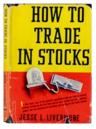 Livermore-How to Trade Stocks